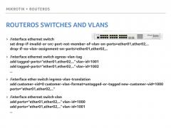 Slide showing the verbose configuration needed to add lots of VLANs to MikroTik CRS switches running RouterOS.